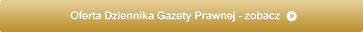 Oferta Dziennika Gazety Prawnej