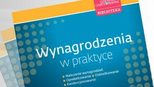 Wynagrodzenia w praktyce