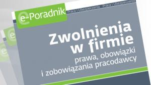 Zwolnienia w firmie prawa, obowizki i zobowizania pracodawcy