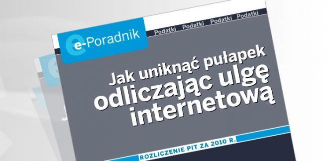 e-Poradnik: Jak uniknąć pułapek, odliczając ulgę internetową