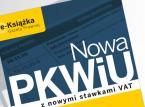 Nowa <strong>PKWiU</strong> z nowymi stawkami VAT