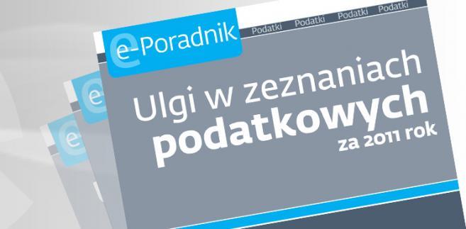 e-book: Ulgi w zeznaniach podatkowych za 2011 rok
