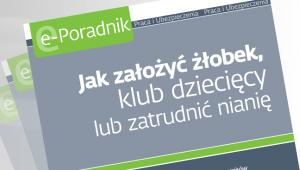 Jak zaoy obek, klub dziecicy lub zatrudni niani