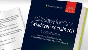 Zakadowy fundusz wiadcze socjalnych z komentarzem