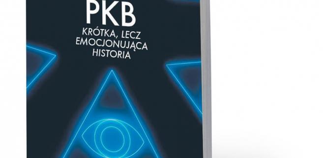 """Diane Coyle, """"PKB. Krótka, lecz emocjonująca historia"""", tłum. Grzegorz Kulesza, PWN 2018"""