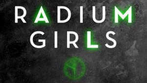 """Kate Moore """"Radium Girls. Mroczna historia promiennych kobiet Ameryki, wydawnictwo Poradnia K"""
