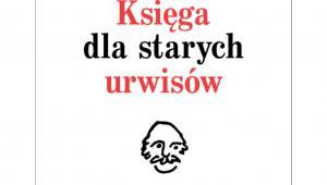 """Krzysztof Varga """"Księga dla starych urwisów. Wszystko, czego jeszcze nie wiecie o Edmundzie Niziurskim., Wydawnictwo Czerwone i Czarne"""
