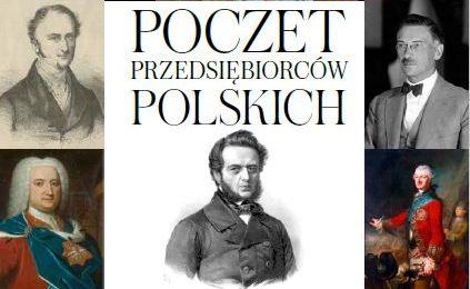 Poczet polskich przedsiębiorców - historia polskiej gospodarki