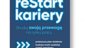 """Patrycja Załuska """"Restart kariery. Zbuduj swoją przewagę na rynku pracy"""" Poltext, Warszawa 2019"""