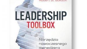 """Robert Bokacki """"Leadership toolbox. Narzędzia nowoczesnego menedżera"""" MT Biznes, Warszawa 2018"""