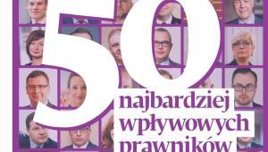 50 najbardziej wpływowych prawników 2019 [RANKING DGP]