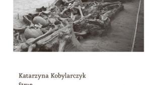 Strup Katarzyny Kobylarczyk, Wyd. Czarne