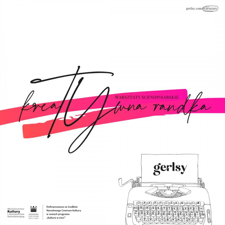 Fundacja Gerlsy, warsztaty scenopisarskie – grafika