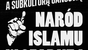 """Zbigniew Marcin Kowalewski, """"Rap. Między Malcolmem X a subkulturą gangową. Naród islamu w czarnej Ameryce"""", Książka i Prasa, Warszawa 2020"""